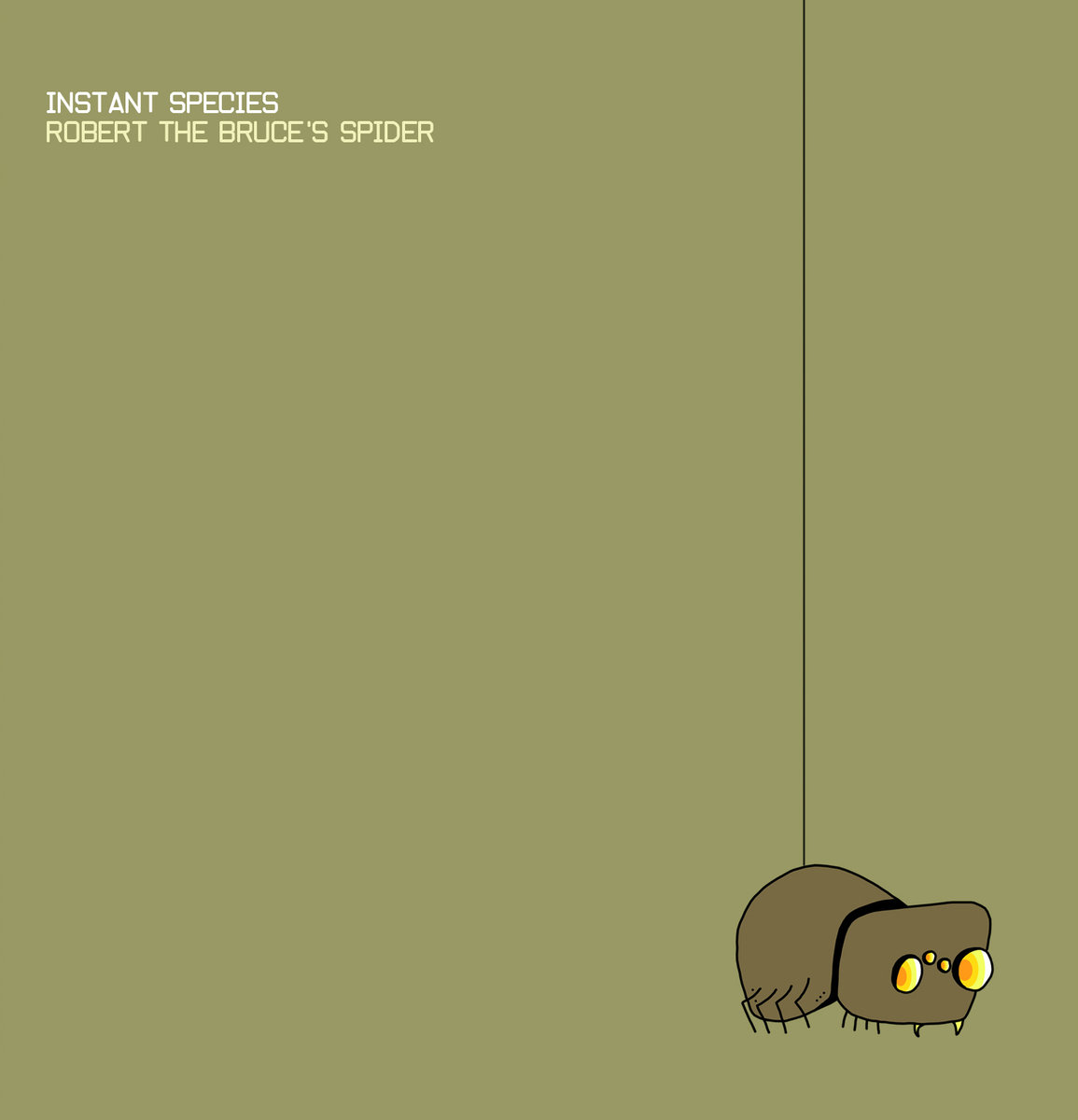 Cover of the Instant Species album Robert The Bruce's Spider